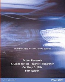 Action Research Pearson New International Edition, plus MyEducationLab without eText av Geoffrey E. Mills (Blandet mediaprodukt)