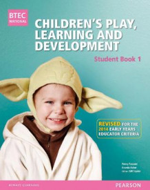 BTEC Level 3 National Children's Play, Learning & Development Student Book 1 (Early Years Educator) av Brenda Baker, Penny Tassoni og Louise Burnham (Heftet)