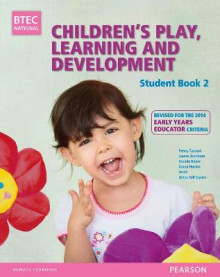 BTEC Level 3 National Children's Play, Learning & Development Student Book 2 (Early Years Educator) av Penny Tassoni, Louise Burnham, Brenda Baker og Karen Hucker (Heftet)