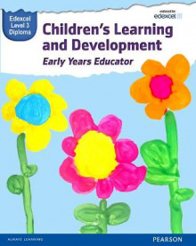 Pearson Edexcel Diploma in Children's Learning and Development (Early Years Educator) Candidate Handbook: Level 3 av Kate Beith, Brenda Baker, Sharina Forbes, Elisabeth Byers, Wendy Lidgate, Hayley Marshall, Alan Dunkley, Louise Burnham og Sue Griffin (Heftet)
