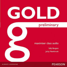 Gold Preliminary Maximiser Class Audio CDs (Lydbok-CD)