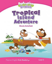 Level 2: Poptropica English Tropical Island Adventure av Nicola Schofield (Heftet)