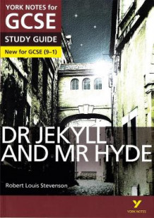 Dr Jekyll and Mr Hyde: York Notes for GCSE (9-1) av John Scicluna og Anne Rooney (Heftet)