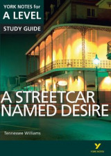 Omslag - A Streetcar Named Desire: York Notes for A-level