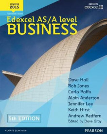Edexcel AS/A Level Business av Dave Hall, Carlo Raffo, Dave Gray, Alain Anderton og Rob Jones (Blandet mediaprodukt)