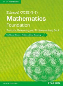 Edexcel GCSE (9-1) Mathematics: Foundation Practice, Reasoning and Problem-solving Book (Heftet)