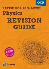 Omslag - REVISE OCR AS/A Level Physics Revision Guide