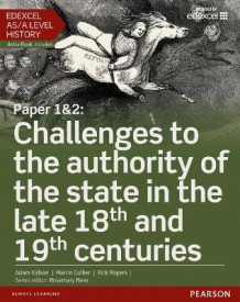 Edexcel AS/A Level History, Paper 1&2: Challenges to the Authority of the State in the Late 18th and 19th Centuries av Martin Collier, Rick Rogers og Adam Kidson (Blandet mediaprodukt)