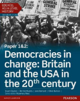 Omslag - Edexcel AS/A Level History, Paper 1&2: Democracies in Change: Britain and the USA in the 20th Century Student Book + Activebook