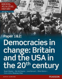 Edexcel AS/A Level History, Paper 1&2: Democracies in Change: Britain and the USA in the 20th Century Student Book + Activebook av Stuart Clayton (Blandet mediaprodukt)