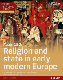 Edexcel AS/A Level History, Paper 1&2: Religion and State in Early Modern Europe: Student Book + ActiveBook av Alison Gundy, Hilary Brash og Adam Kidson (Blandet mediaprodukt)