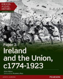 Edexcel A Level History, Paper 3: Ireland and the Union C1774-1923 Student Book + Activebook: Paper 3 av Adam Kidson (Blandet mediaprodukt)