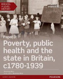 Edexcel A Level History, Paper 3: Poverty, Public Health and the State in Britain c 1780-1939: Student Book + Activebook av Rosemary Rees (Blandet mediaprodukt)