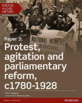 Omslag - Edexcel A Level History, Paper 3: Protest, Agitation and Parliamentary Reform C1780-1928 Student Book + Activebook