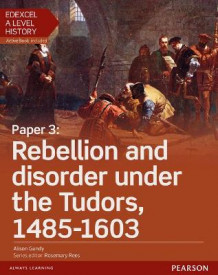 Edexcel A Level History, Paper 3: Rebellion and disorder under the Tudors 1485-1603 Student Book + ActiveBook av Alison Gundy (Blandet mediaprodukt)