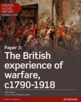 Omslag - Edexcel A Level History, Paper 3: The British Experience of Warfare c1790-1918: Student Book + Activebook