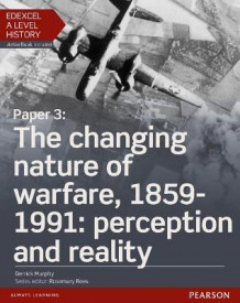 Edexcel A Level History, Paper 3: The Changing Nature of Warfare, 1859-1991: Perception and Reality: Student Book + ActiveBook av Derrick Murphy (Blandet mediaprodukt)