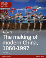 Omslag - Edexcel A Level History, Paper 3: The Making of Modern China 1860-1997