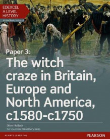 Edexcel A Level History, Paper 3: The Witch Craze in Britain, Europe and North America C1580-C1750 Student Book + Activebook av Oliver Bullock (Blandet mediaprodukt)