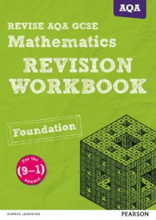 REVISE AQA GCSE (9-1) Mathematics Foundation Revision Workbook av Glyn Payne (Heftet)