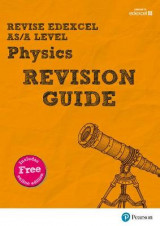 Omslag - Revise Edexcel AS/A Level Physics Revision Guide