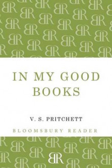 In My Good Books av V. S. Pritchett (Heftet)