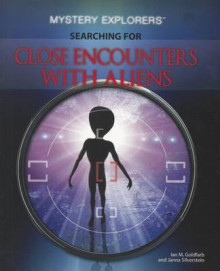 Searching for Close Encounters with Aliens av Ian M Goldfarb og Janna Silverstein (Heftet)