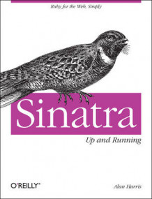 Sinatra: Up and Running av Alan Harris og Konstantin Haase (Heftet)