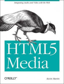 HTML5 Media av Shelley Powers og Kevin Martin (Heftet)