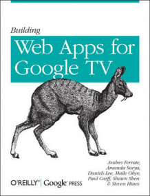 Building Web Apps for Google TV av Andres Ferrate, Amanda Surya og Daniels Lee (Heftet)