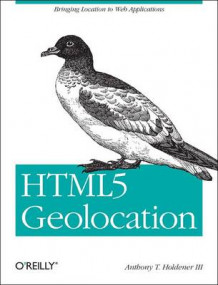 HTML5 Geolocation av Anthony T Holdener III (Heftet)