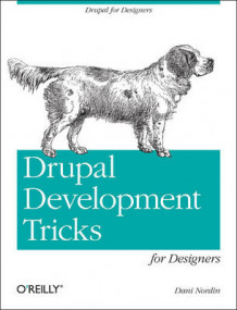Drupal Development Tricks for Designers av Dani Nordin (Heftet)