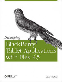 Developing Blackberry Tablet Applications with Flex 4.5 av Rich Tretola (Heftet)