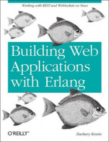 Building Web Applications with Erlang av Zachary Kessin (Heftet)