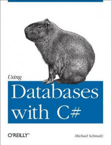 C# Database Basics av Michael Schmalz (Heftet)