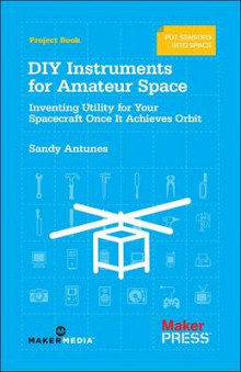 DIY Instruments for Amateur Space av Sandy Antunes (Heftet)