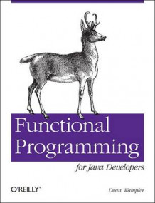 Functional Programming for Java Developers av Dean Wampler (Heftet)