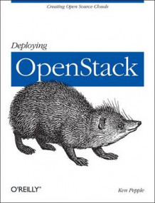 Deploying OpenStack av Ken Pepple (Heftet)