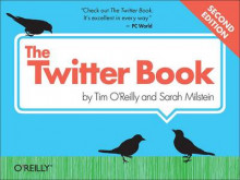 The Twitter Book av Tim O'Reilly og Sarah Milstein (Heftet)