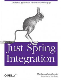 Just Spring Integration av Madhusudhan Konda (Heftet)