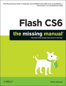 Flash CS6: The Missing Manual av Chris Grover (Heftet)