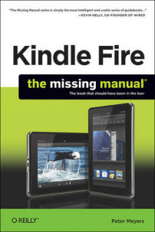 Kindle Fire: The Missing Manual av Peter Meyers (Heftet)