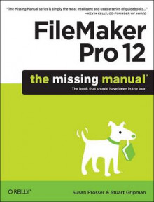 FileMaker Pro 12: The Missing Manual av Susan Prosser og Stuart Gripman (Heftet)