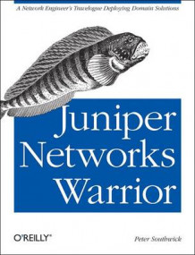 Juniper Networks Warrior av Peter Southwick (Heftet)