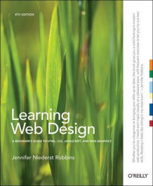 Learning Web Design av Jennifer Niederst Robbins (Heftet)