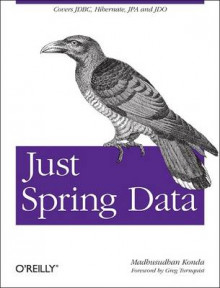 Just Spring Data Access av Madhusudhan Konda (Heftet)