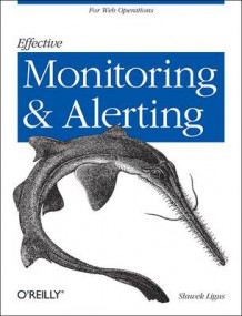 Effective Monitoring and Alerting av Slawek Ligus (Heftet)