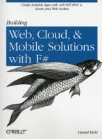 Building Web, Cloud, and Mobile Solutions with F# av Daniel Mohl (Heftet)