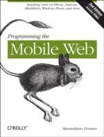 Programming the Mobile Web av Maximiliano Firtman (Heftet)