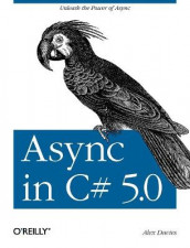 Async in C# 5.0 av Alex Davies (Heftet)